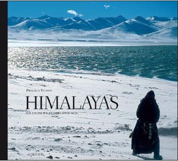 """""""Himalayas, sur les pas d'Alexandra David-Néel"""""""